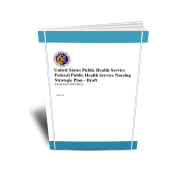 Federal Public Health Service Nursing Strategic Plan